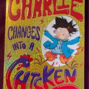 """""""Charlie changes into a Chicken""""   dla dzieci  A144"""